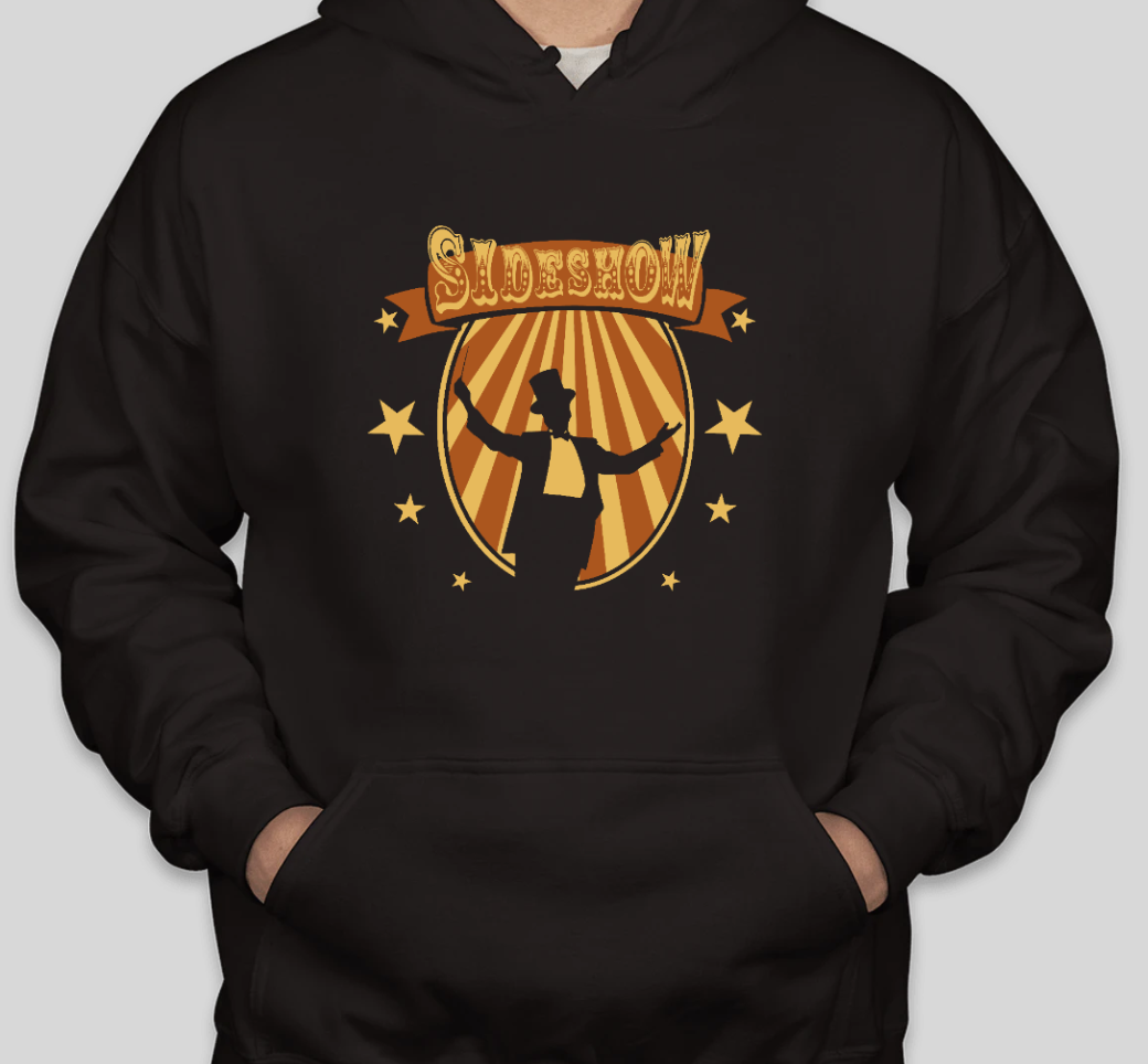 """Marching Band Hoodie - 2021 Show """"Sideshow"""""""
